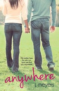 Anywhere by J. Meyers  http://shaynavaradeauxbooks.blogspot.com/2013/09/review-anywhere-by-j-meyers.html