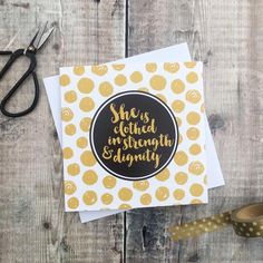 She Is Clothed In Strength & Dignity Gold Card - Proverbs Blessed Friends, Step Mum, Proverbs 31 25, She Is Clothed, Brush Lettering, Ladies Day, Card Stock, Mothers, First Love