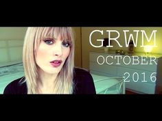 GRWM October 2016 | MICHELA ismyname ❤️