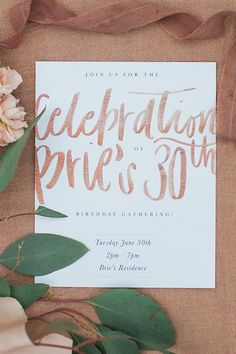 Watercolor calligraphy: http://www.stylemepretty.com/living/2015/09/15/30th-birthday-celebration-dripping-in-florals/   Photography: Sara Weir - http://www.saraweirphoto.com/