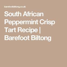South African Peppermint Crisp Tart Recipe   Barefoot Biltong