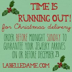 We are busy bees in the workshop these days, working well into the evening to ensure all of your custom crafted pieces are completed, and all parcels are received in time for Christmas!   Make sure to place your order before midnight on Sunday December 15 to ensure you receive your jewelry on or before December 23.  http://www.LaBelleDame.com/