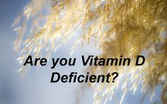 What are Vitamin D Deficiency Symptoms? You will be surprised! | http://gracevine.christiantoday.com/video/what-are-vitamin-d-deficiency-symptoms-you-will-be-surprised-4644