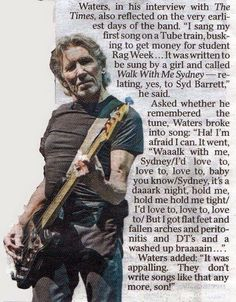 "jacobthomas2: ""Roger Waters on his first composition, ""Walk with me Sydney"": a song ""relating, yes, to Syd Barrett"" """