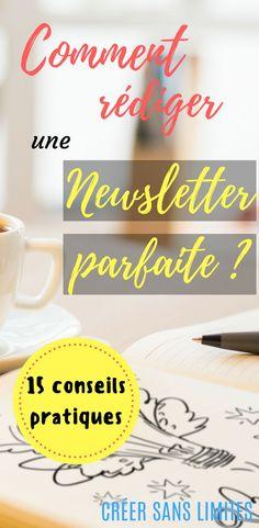 Comment rédiger une newsletter parfaite en 15 étapes. Newsletter parfaite   E-mailing qui déchire #creersanslimites