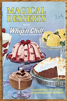 Parfait Glasses, Chill Mix, Pie Shell, Angel Food Cake, Frozen Treats, Whipped Cream, Deserts, 1960s Kitchen, Dishes