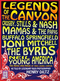 """LEGENDS OF THE CANYON: THE MUSIC AND MAGIC OF 1960s LAUREL CANYON""  by Henry Diltz"