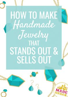 Handmade jewelry is a popular product to sell, which means if you want to run a profitable jewelry business, you must stand out to sell out. # handmade jewelry business How to Make Handmade Jewelry that Stands Out & Sells Out - Made Urban Handmade Jewelry Business, Diy Jewelry Unique, Diy Jewelry To Sell, Make Your Own Jewelry, Diy Jewelry Making, Jewelry Crafts, Craft Business, Recycled Jewelry, Stylish Jewelry