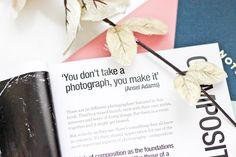 You don't take a photograph.. you make it!