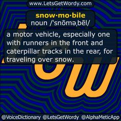 snowmobile 12/01/2016 GFX Definition of the Day snow·mo·bile noun /ˈsnōməˌbēl/ a #motorvehicle especially one with runners in the front and #caterpillar tracks in the rear, for traveling over #snow #LetsGetWordy #dailyGFXdef #snowmobile #amazon #datacenter #petabyte #ExaByte #PetaByte