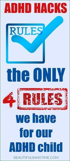 (I once tried 10 rules for a time, WAY Too many, This is Brilliant.) ADHD HACKS 4 RULES