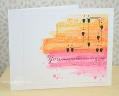 You Make Me Feel Like Dancing Card by Nichole Heady for Papertrey Ink (November 2013)