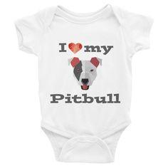 I Love My Pitbull Infant short sleeve one-piece