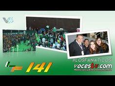 #LOSFANATICOS 141 @VOCESTV_2 @VOCESGUERRERAS