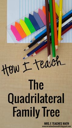 How I Teach the Quadrilateral Family Tree - a cute story for teaching quadrilaterals |  mrseteachesmath.blogspot.com