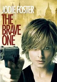 Movie review  The Brave One- haven't seen but want to!