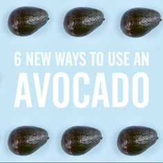 There is no such thing as too much avocado — at least when it comes to its variety of uses. And while avocado toast is a mainstay in any healthy diet, there are so many other ways to incorporate the fruit into your meals. These 6 ideas will satisfy all your avocado cravings while delivering good-for-you fats, fiber, and vitamins.