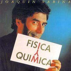 Física y Quimica. Joaquín Sabina