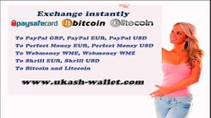 Transfer / Withdraw Bitcoin and Litecoin to PayPal, Perfect Money, Skril...