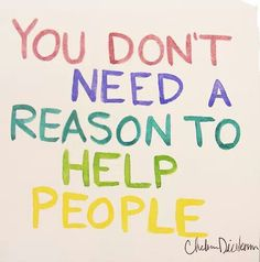 It doesn't have to be a Holliday to help people .♥♥♥