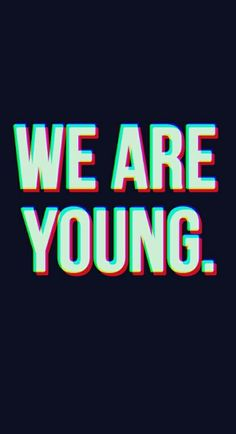 We are Young wallpaper from Teenager Wallpaper app 😉 – Pilleriin We are Young wallpaper from Teenager Wallpaper app 😉 We are Young wallpaper from Teenager Wallpaper app 😉 Witchy Wallpaper, Happy Wallpaper, Wallpaper Space, Cute Wallpaper For Phone, Wallpaper App, Girl Wallpaper, Lock Screen Wallpaper, Blank Wallpaper, Iphone Wallpaper Teenage