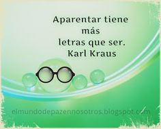 Karl Kraus, Decir No, Frases, The World, Peace, Quotes, Art