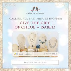 Last-minute shoppers rejoice! Check off your gift list in seconds with Chloe + Isabel's e-gift card, available now on my boutique!