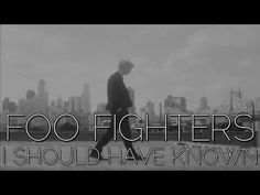Foo Fighters-I Should Have Known (Letra/Lyrics)