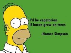 I'd be vegaterian