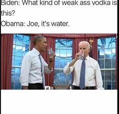 Joe, its water. Joe And Obama, Obama And Biden, Joe Biden, Funny Cute, Hilarious, Obama Funny, Funny Memes, Jokes, Political Memes