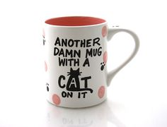 cat mugCat lover mug funny gift another damn mug with by LennyMud