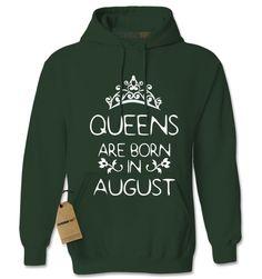 Queens Are Born In August Adult Hoodie Sweatshirt