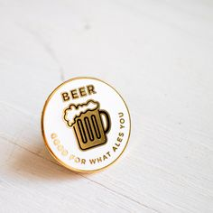 Beer - Good For What Ales You Pin | Finest Imaginary