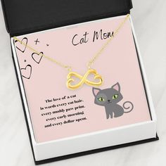 This necklace is a perfect gift for that cat mom in your life. The message card says the love of a cat is worth every cat hair, every muddy paw print, every early morning and every dollar spent. Cat Lover Gifts, Cat Gifts, Cat Lovers, Cat Hair, Infinity Symbol, Cute Necklace, Message Card, Working Moms, Early Morning