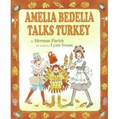Amelia Bedelia Talks Turkey by Herman Parish. READ-ALONE PAR.
