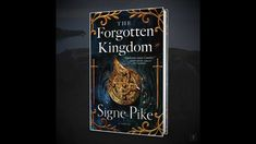 Signe Pike's The Forgotten Kingdom | Book Trailer