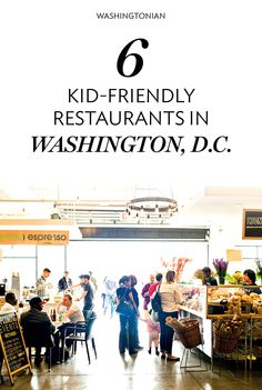 These 6 D.C. restaurants are perfect for the kiddos.