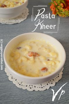 PASTA KHEER | PASTA PAYASAM - Hello Friends, today I am sharing a quick and delicious dessert with leftover pasta. This kheer will definitely be an interesting variation from our regular kheer and so just make this once and you are sure to love it. It can be served warm or cold. Recipe Please, Cheeseburger Chowder, Pasta Recipes, Delicious Desserts, Paradise, Veggies, Cold, Warm, Friends