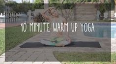 10 Minute Warm Up Yoga Video
