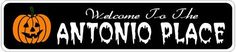 ANTONIO PLACE Lastname Halloween Sign - Welcome to Scary Decor, Autumn, Aluminum - 4 x 18 Inches by The Lizton Sign Shop. $12.99. Aluminum Brand New Sign. Rounded Corners. 4 x 18 Inches. Great Gift Idea. Predrillied for Hanging. ANTONIO PLACE Lastname Halloween Sign - Welcome to Scary Decor, Autumn, Aluminum 4 x 18 Inches - Aluminum personalized brand new sign for your Autumn and Halloween Decor. Made of aluminum and high quality lettering and graphics. Made to ...
