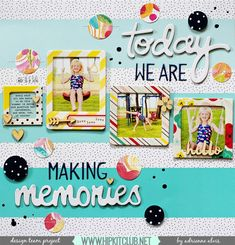 Paper Fab: Today We Are Making Memories And A Project Life Spread *Hip Kit Club*