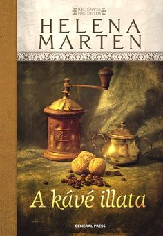 Helena Marten: A kávé illata Books, Painting, Films, Pdf, Products, Livres, Movies, Libros, Book
