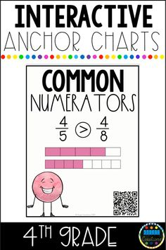 Grade Math Interactive Anchor Charts with QR Codes Upper Elementary Resources, Elementary Math, Math Activities, Teacher Resources, Teacher Tools, 4th Grade Math Games, Fourth Grade Math, Teaching Fractions, Teaching Math