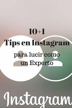 10+1 Mejores tips en #Instagram para lucir como un experto. Ten la oportunidad de destacar en más de 80 millones de fotos y videos que se comparten.