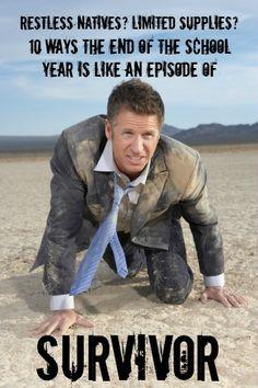 "Why the End of the School Year is Like an Episode of ""Survivor"" #weareteachers"