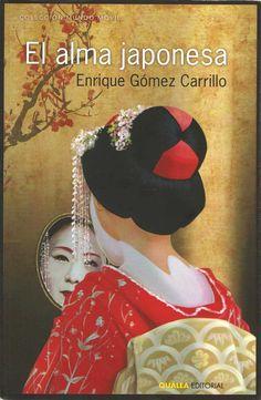 El alma japonesa - Enrique Gómez Carrillo