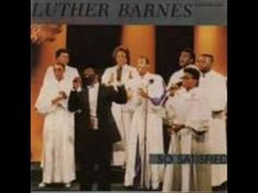 Luther Barnes & RBGC-He'll Come To My Rescue