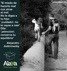 Buscar mensajes que generan confianza en los pequeños, por #AlejandroJodorowsky