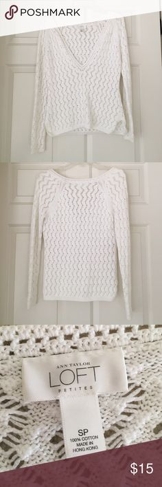 White Sweater White Sweater from Loft. Perfect for layering over simple long sleeve tees. Size petite small- but would fit a regular small because of its slouchy fit. LOFT Sweaters