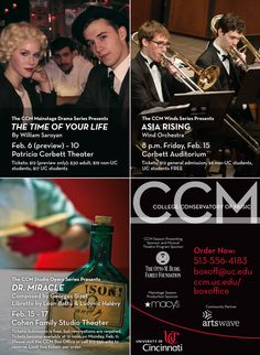 The Pulitzer Prize-winning TIME OF YOUR LIFE, an evening of music by composers from China and Japan, Bizet's farcical opérette in one act DOCTOR MIRACLE... here's a small glimpse of what's COMING UP at CCM!     Visit http://ccm.uc.edu for a full calendar of events.